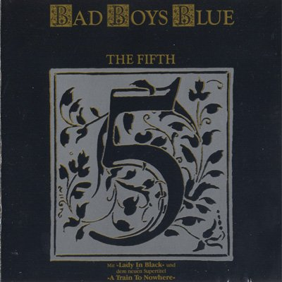 Bad boys blue the fifth